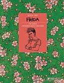Frida   Ein Leben zwischen Kunst und Liebe PDF