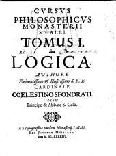 Cursus philosophicus monasterii S. Galli: Logica, Volume 1
