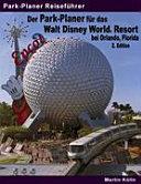 Der Park Planer f  r das Walt Disney World Resort bei Orlando  Florida PDF