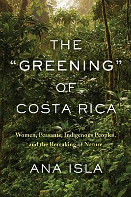 The  Greening  of Costa Rica