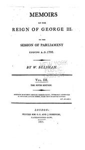 Memoirs of the reign of George III to the session of Parliament ending A.D. 1793: Volume 3