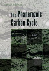 The Phanerozoic Carbon Cycle: CO[2 and O[2