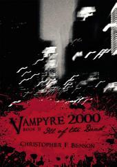 Vampyre 2000: Ill of the Dead