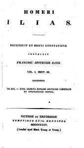 Ilias. Recensuit et brevi annotatione instruxit Franciscus Spitzner Saxo: Volume 2
