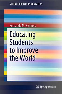 Educating Students to Improve the World
