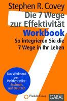 Die 7 Wege zur Effektivit  t   Workbook PDF