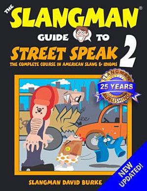 Street Speak Two
