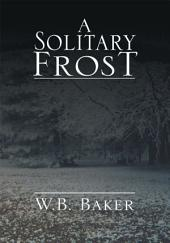 A Solitary Frost