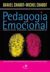 Pedagogia emocional: Sentir para aprender