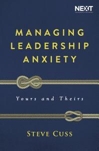 Managing Leadership Anxiety Book