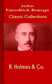 R. Holmes & Co.: Bangs Classic Collection