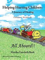 Helping Hurting Children  a Journey of Healing PDF