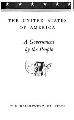The United States of America, a Government by the People