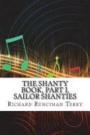 The Shanty Book  Part I  Sailor Shanties PDF