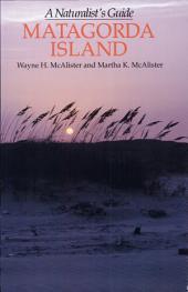 Matagorda Island: A Naturalist's Guide