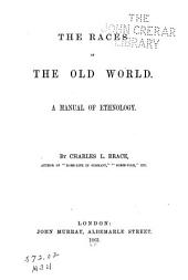 The Races of the Old World: A Manual of Ethnology