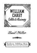William Carey, Cobbler to Missionary