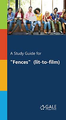 A Study Guide for  Fences   lit to film
