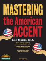 Mastering the American Accent with Downloadable Audio PDF