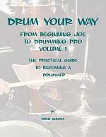 Drum Your Way from Beginning Joe to Drumming Pro