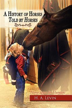 A History of Horses Told by Horses PDF