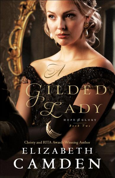 Download A Gilded Lady  Hope and Glory Book  2  Book