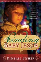Finding Baby Jesus