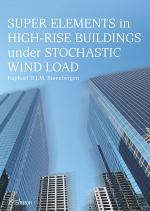 Super Elements in High-rise Buildings Under Stochastic Wind Load