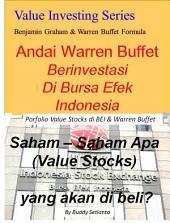 Andai Warren Buffet Berinvestasi Di Bursa Efek Indonesia: Saham – Saham (Value Stocks) apa yang akan di beli?