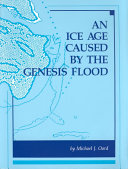An Ice Age Caused by the Genesis Flood PDF