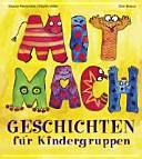 Mitmachgeschichten f  r Kindergruppen PDF