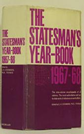 The Statesman's Year-Book 1967-68: The One-Volume ENCYCLOPAEDIA of all nations