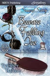 Beware Falling Ice [Suncoast Society]