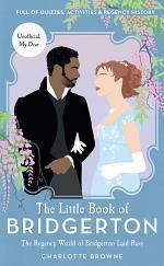 The Little Book of Bridgerton (Bridgerton TV Series, The Duke and I)