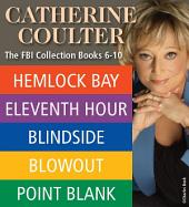 Catherine Coulter THE FBI THRILLERS COLLECTION: Books 6-10