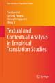 Textual and Contextual Analysis in Empirical Translation Studies