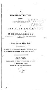 A Practical Treatise on the Ordinary Operations of the Holy Spirit
