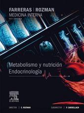 Farreras-Rozman. Medicina Interna. Metabolismo y nutrición. Endocrinología: Edición 17