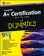 CompTIA A+ Certification All-in-One For Dummies: Edition 3