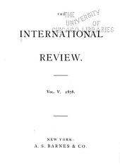 The International Review: Volume 5