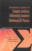 Contemporary Aspects of Complex Analysis  Differential Geometry and Mathematical Physics PDF