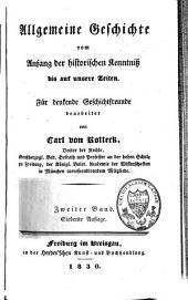 Allgemeine Geschichte vom Anfang der historischen Kenntniss bis auf unsere Zeiten: für denkende Geschichtfreunde bearbeitet, Band 2