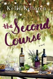 The Second Course: A Novel
