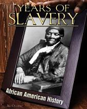 Years of Slavery