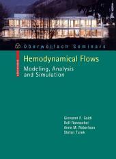 Hemodynamical Flows: Modeling, Analysis and Simulation