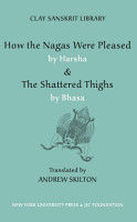 How the N  gas were pleased       The shattered thighs    by Bh  sa   transl  by Andrew Skilton PDF