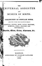The Universal Songster and Museum of Mirth: A Collection of Popular Songs