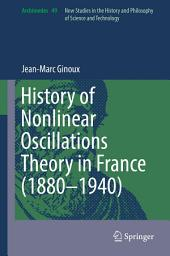 History of Nonlinear Oscillations Theory in France (1880-1940)