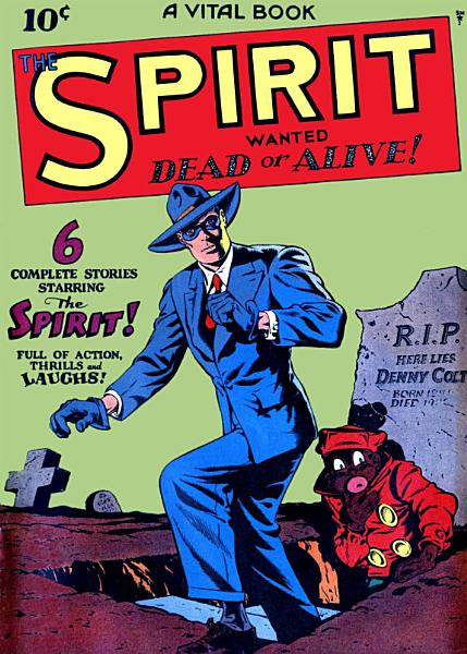 The Spirit, Number 1, Wanted Dead or Alive