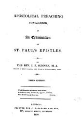 Apostolical Preaching Considered in an Examination of St. Paul's Epistles